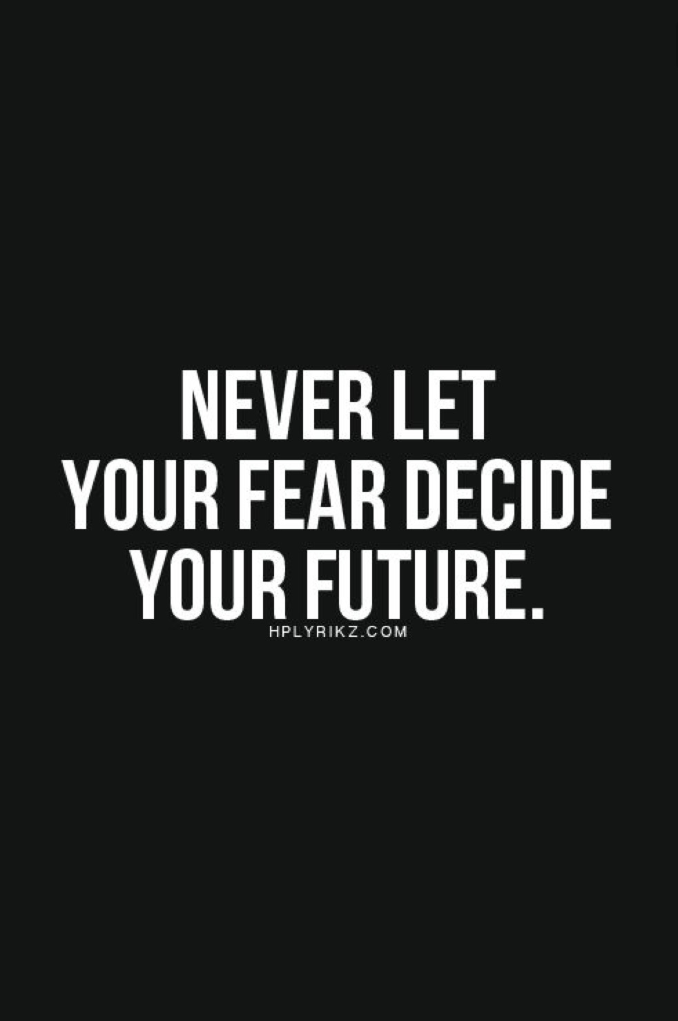 Learning to Let Go of Fear and Get What You Want