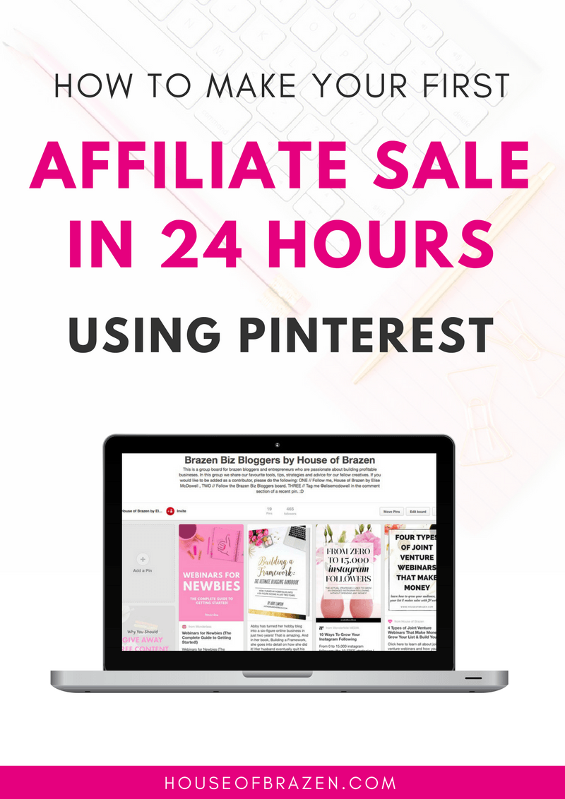 How-to-Make-Your-First-Affiliate-Sale-in-24-Hours-Using-Pinterest-ebook @Houseofbrazen | www.thecuratecollaborative.com