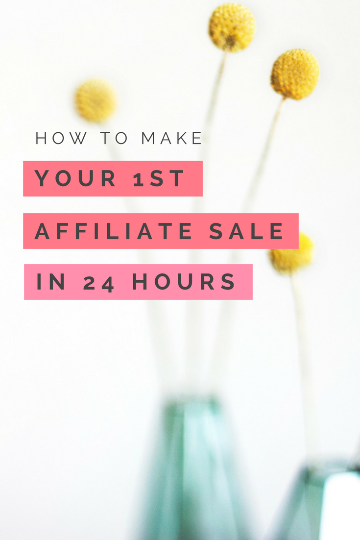 How to make your first affiliate sale in less 24 hours with Pinterest